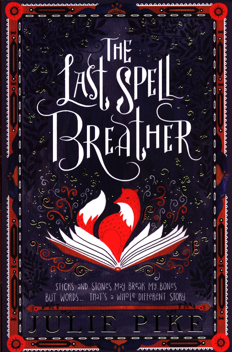 The last spell breather by Pike, Julie (9780192771605) | BrownsBfS