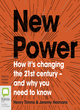 Image for New power  : how it's changing the 21st century - and why you need to know