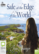 Image for Safe at the edge of the world