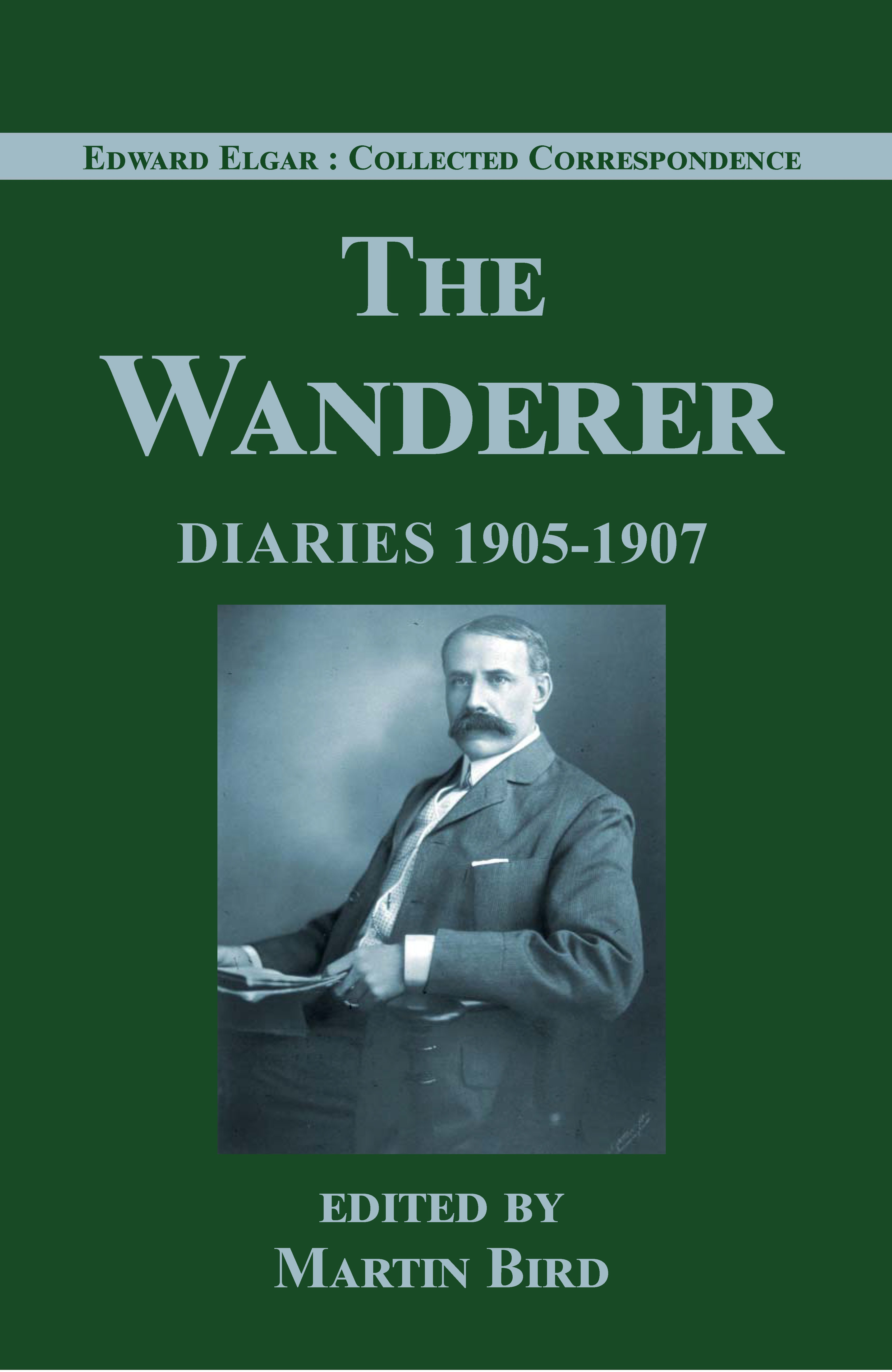 Image for The wanderer  : diaries, 1905-1907