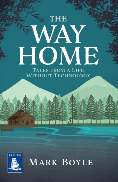 Image for The way home  : tales from a life without technology