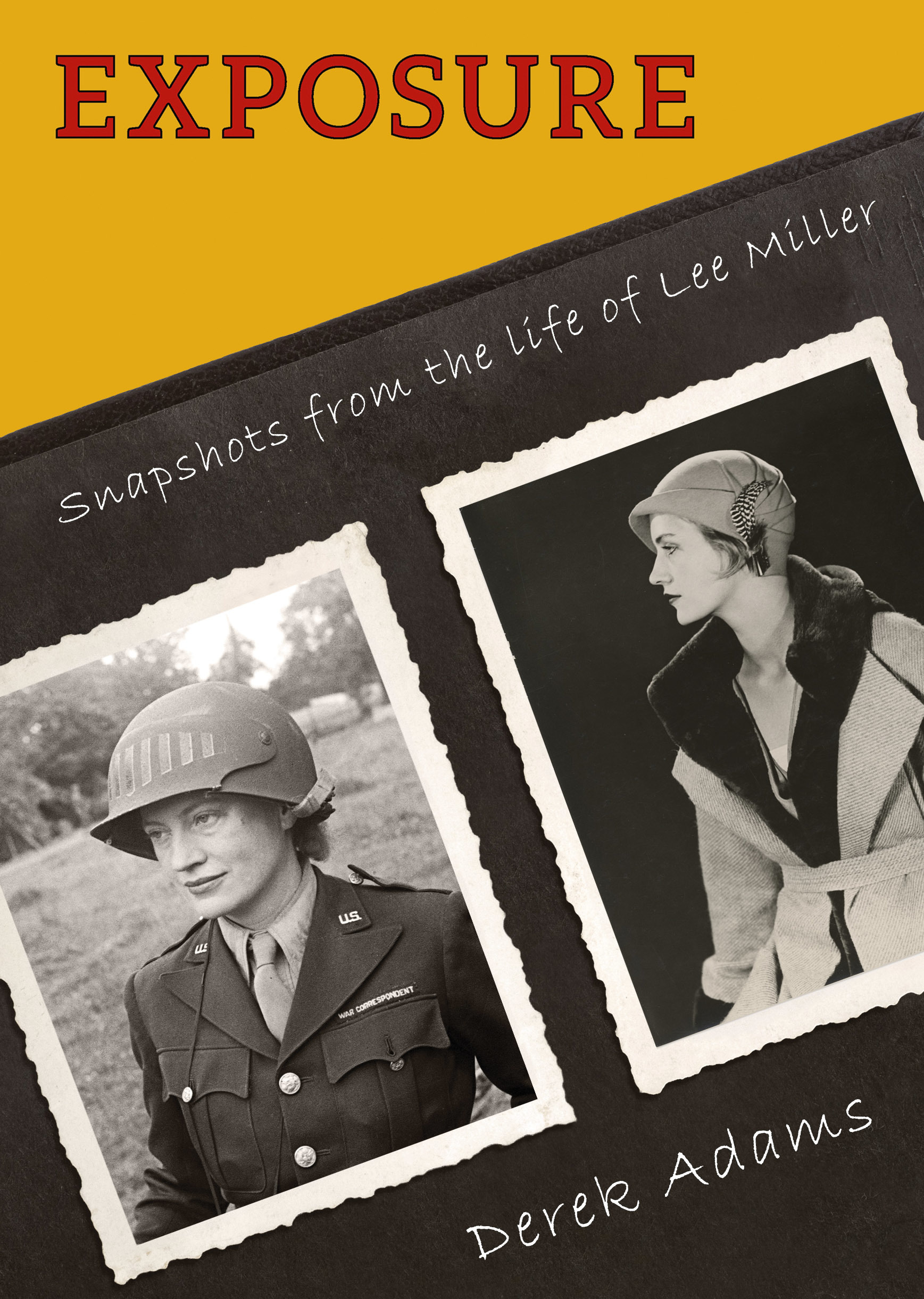 Image for Exposure  : snapshots from the life of Lee Miller