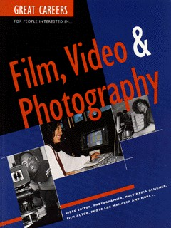 Image for Great careers for people interested in film, video & photography