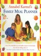 Image for Annabel Karmel's family meal planner  : over 150 wonderfully easy and healthy recipes for all the family