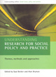 Image for Understanding research for social policy and practice  : themes, methods and approaches