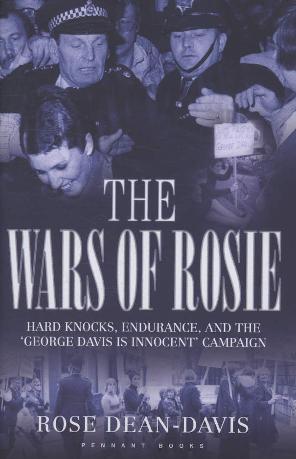Image for The wars of Rosie  : hard knocks, endurance, and the 'George Davis is innocent' campaign