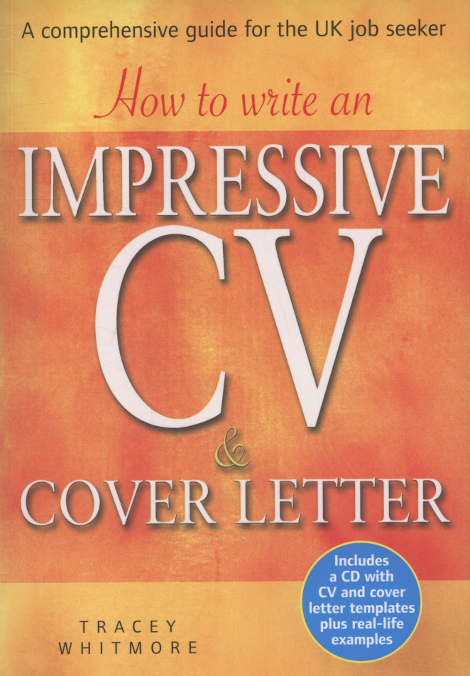how to write an impressive cv  u0026 cover letter   a comprehensive guide for the uk job seeker by