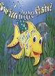 Image for Swim little fish!  : an underwater pop-up book