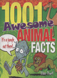 Image for 1001 awesome animal facts