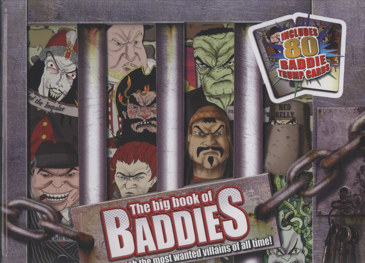Image for The big book of baddies  : how to catch the most wanted villains of all time!