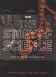 Image for The story of science  : power, proof and passion