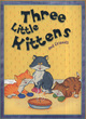 Image for Three little kittens and friends