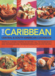 Image for The Caribbean, Central and South American cookbook  : tropical cuisines steeped in history