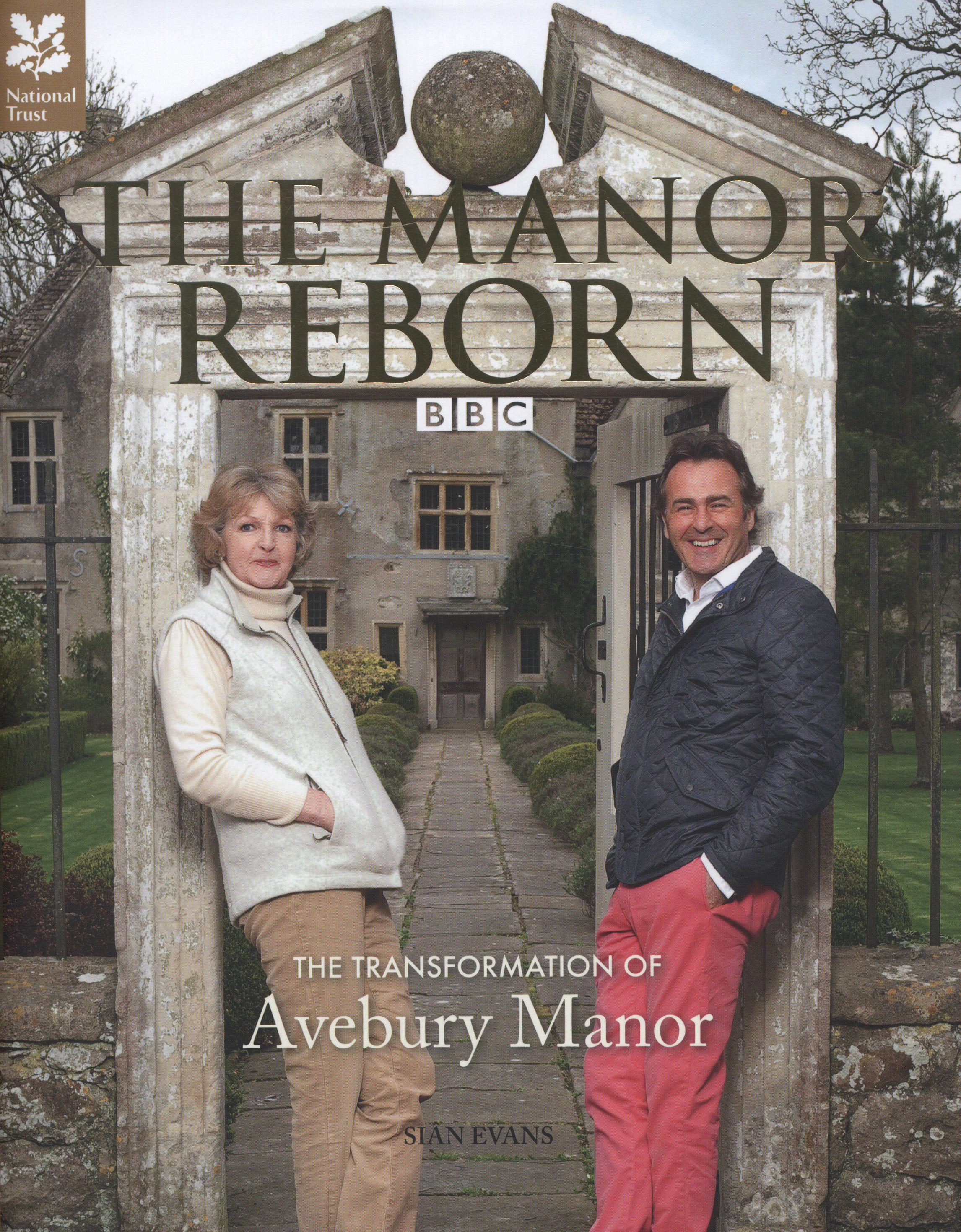 Image for The Manor reborn  : the transformation of Avebury Manor