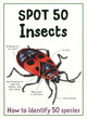 Image for Spot 50 insects