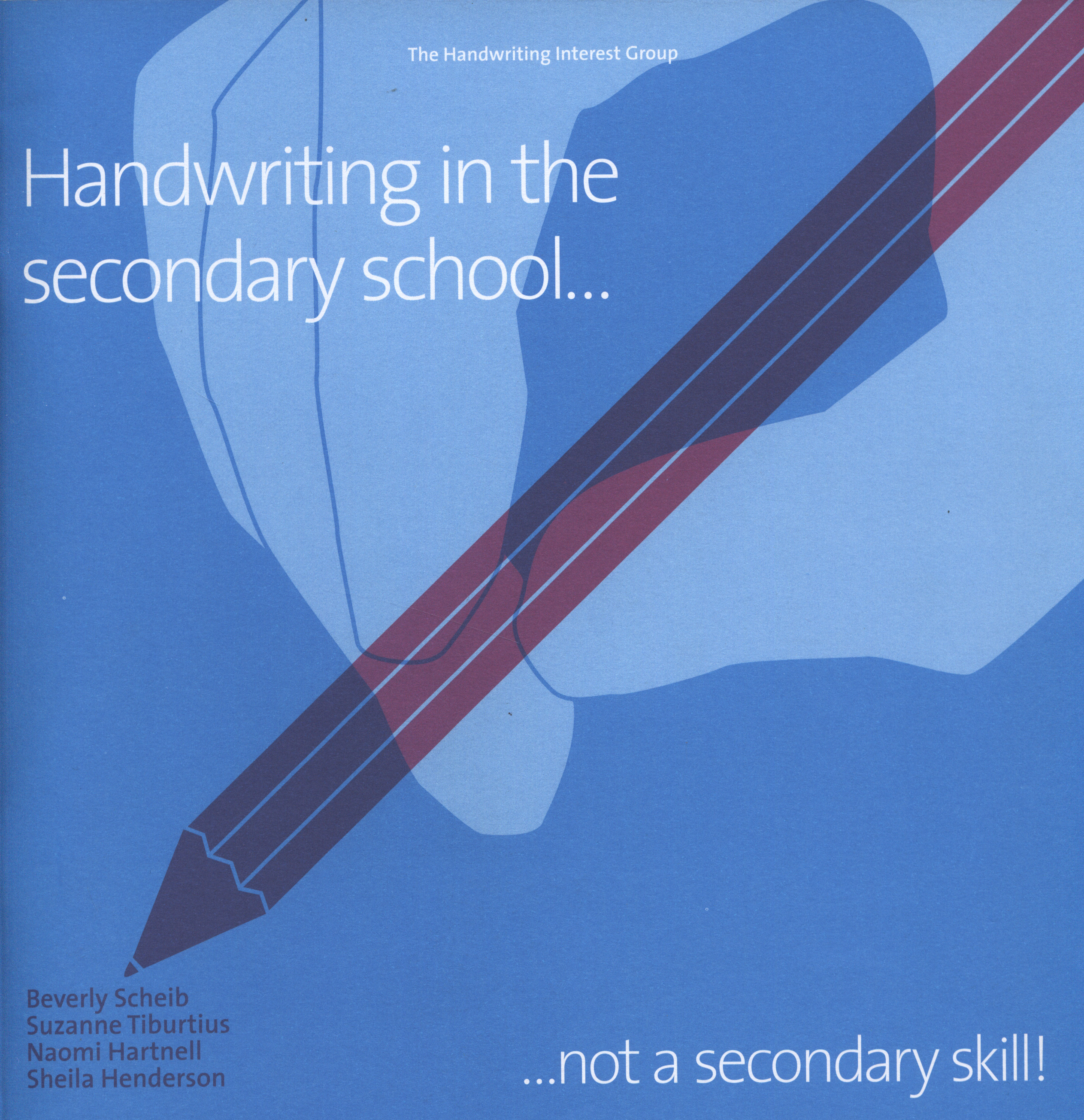 Image for Handwriting in the secondary school-- not a secondary skill!