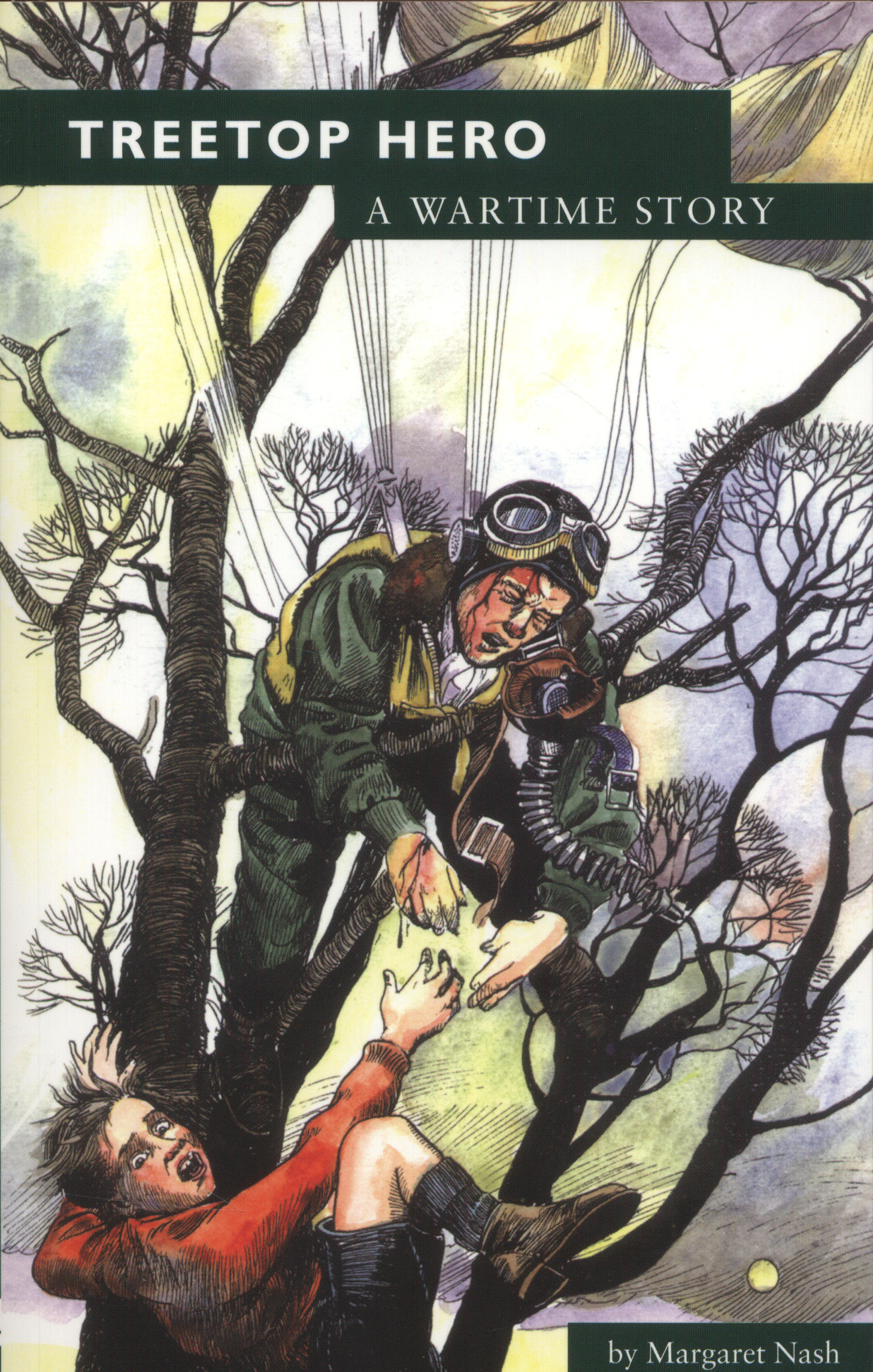 Image for Treetop hero  : a wartime story