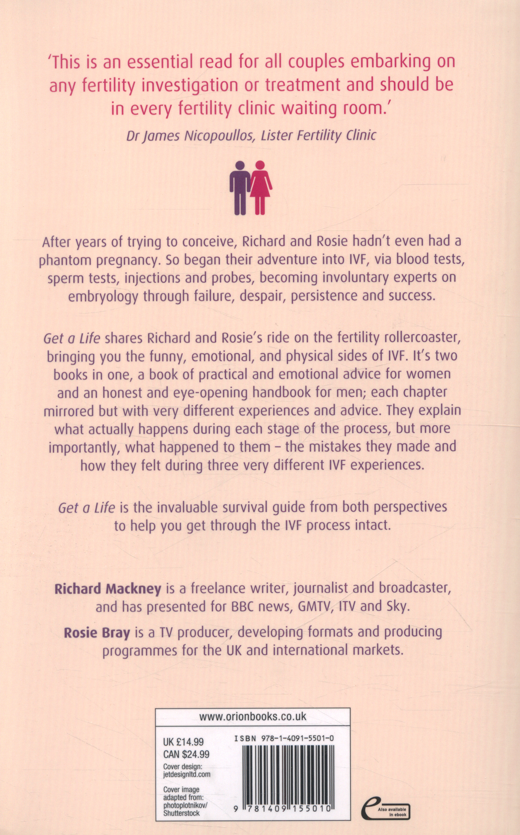 Get a life : his & hers survival guide to IVF by Bray, Rosie