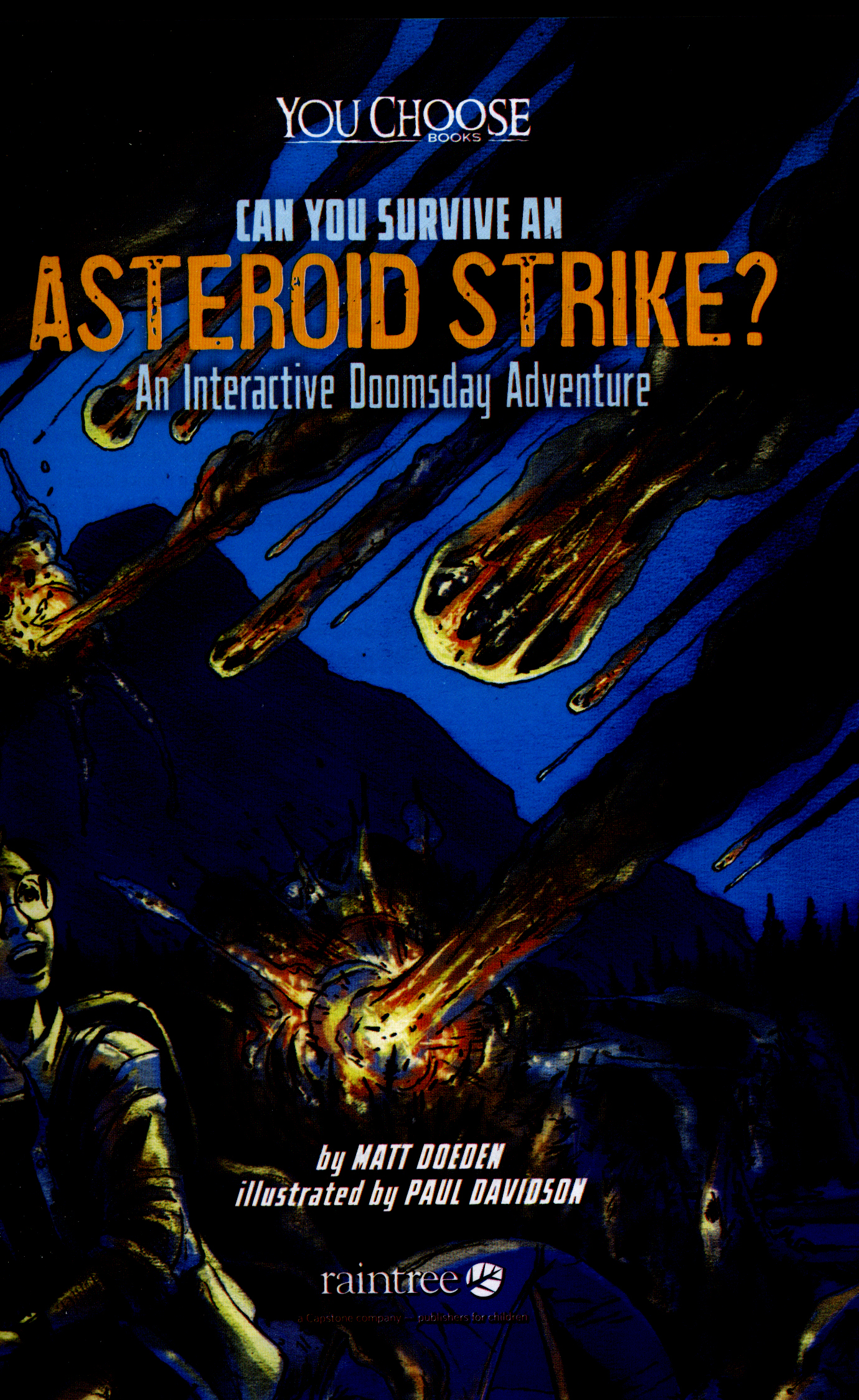 Can you survive an asteroid strike? : an interactive doomsday