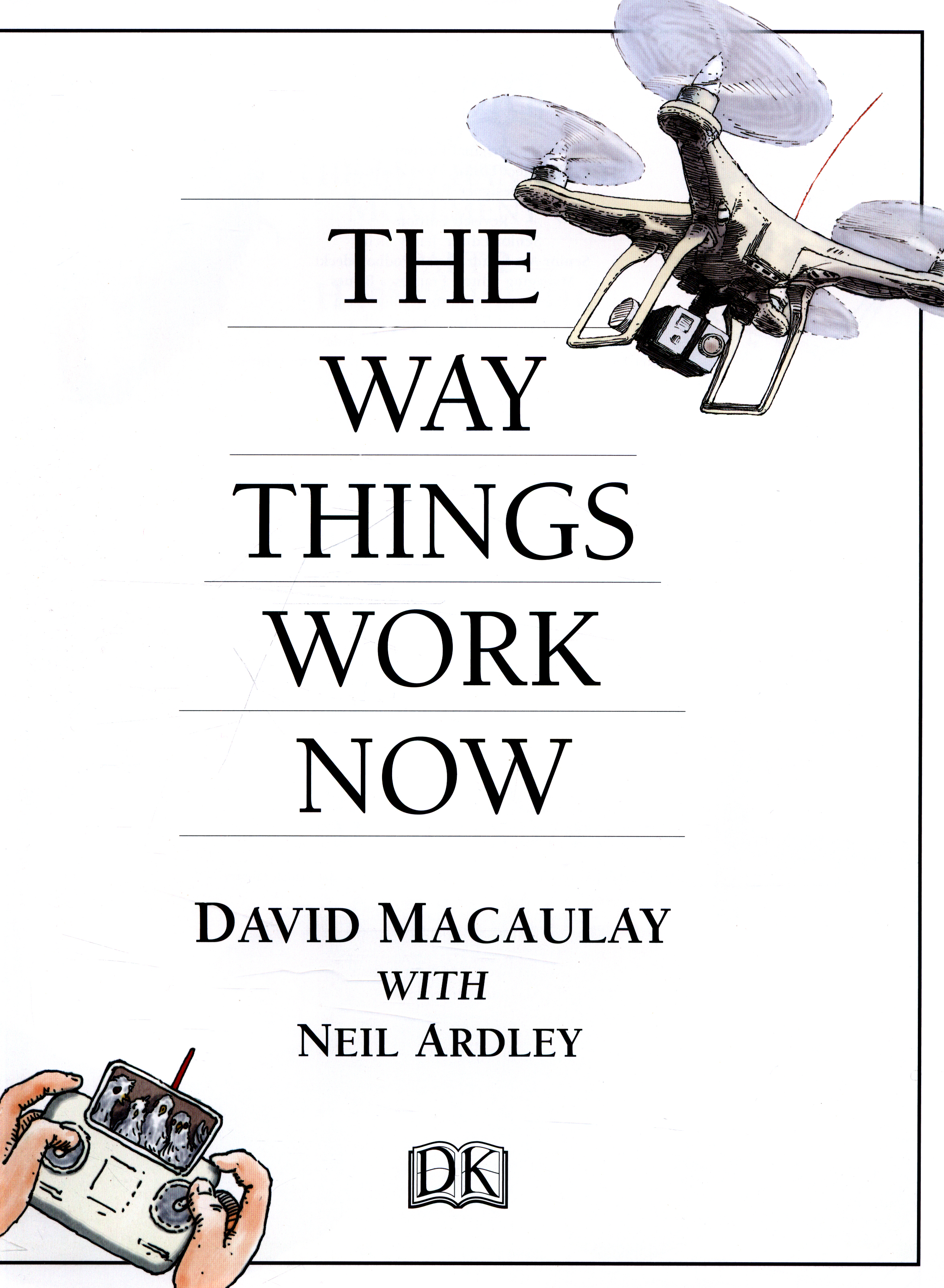 The Way Things Work Now By Ardley Neil 9780241227930 Brownsbfs