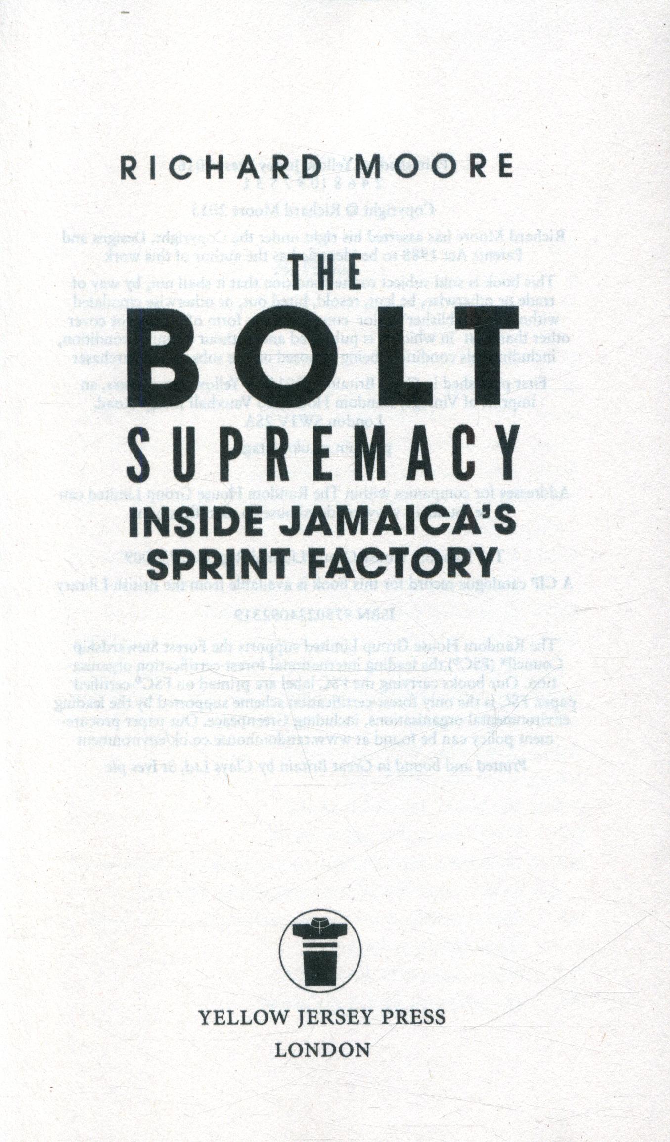 The Bolt supremacy : inside Jamaica's sprint factory
