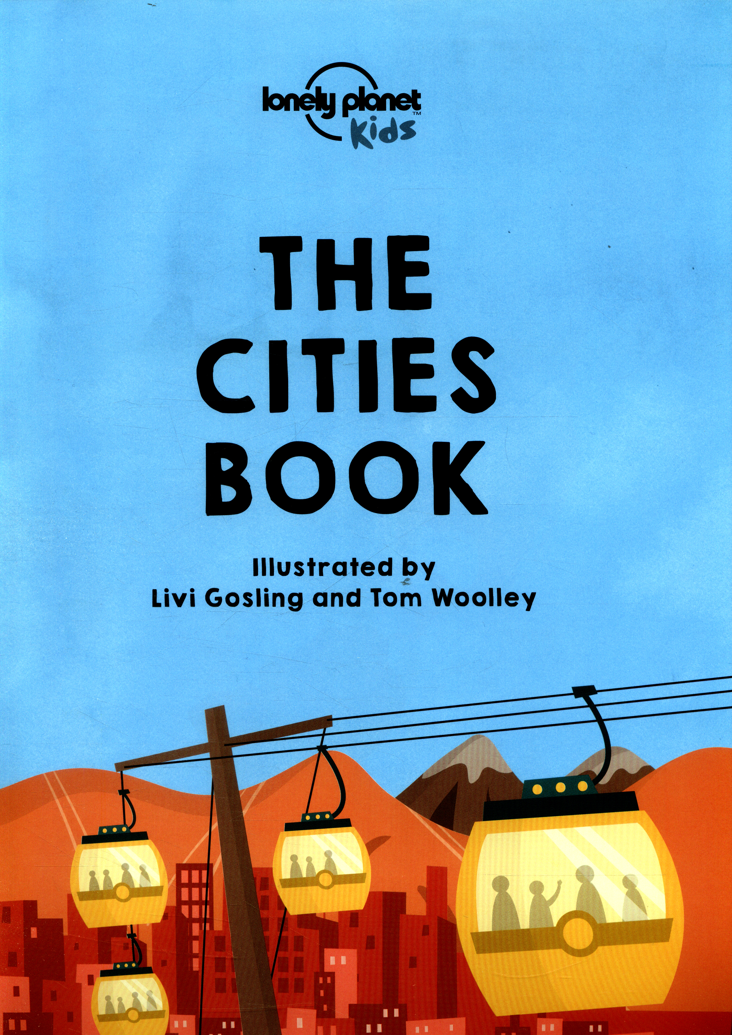 lonely planet the cities book lonely planet kids