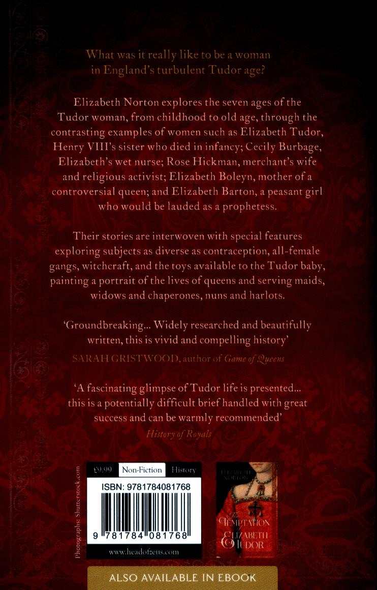 The lives of Tudor women by Norton, Elizabeth (9781784081768
