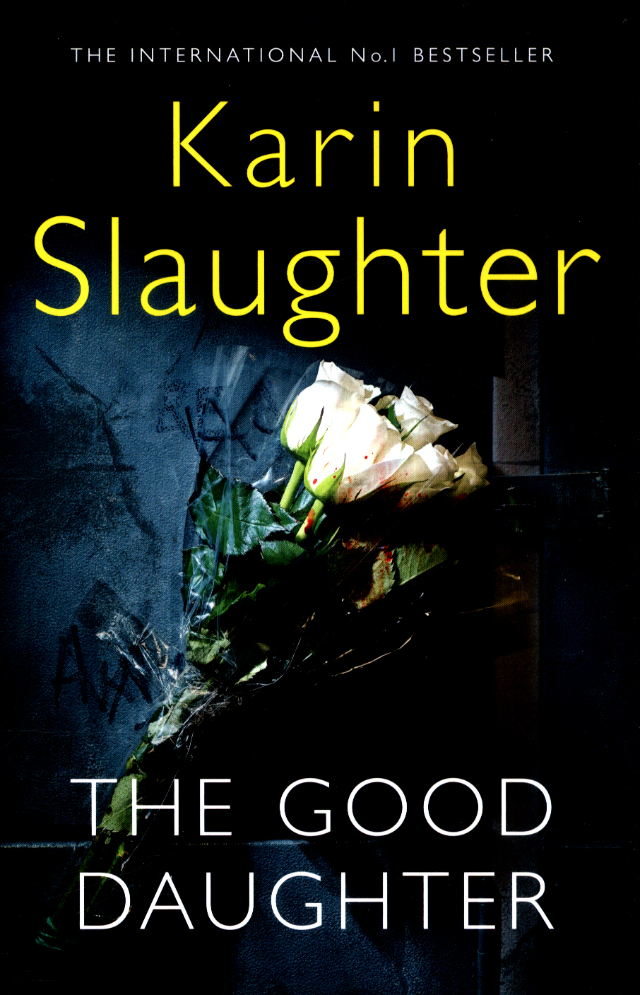 The good daughter by Slaughter, Karin (9780008150761