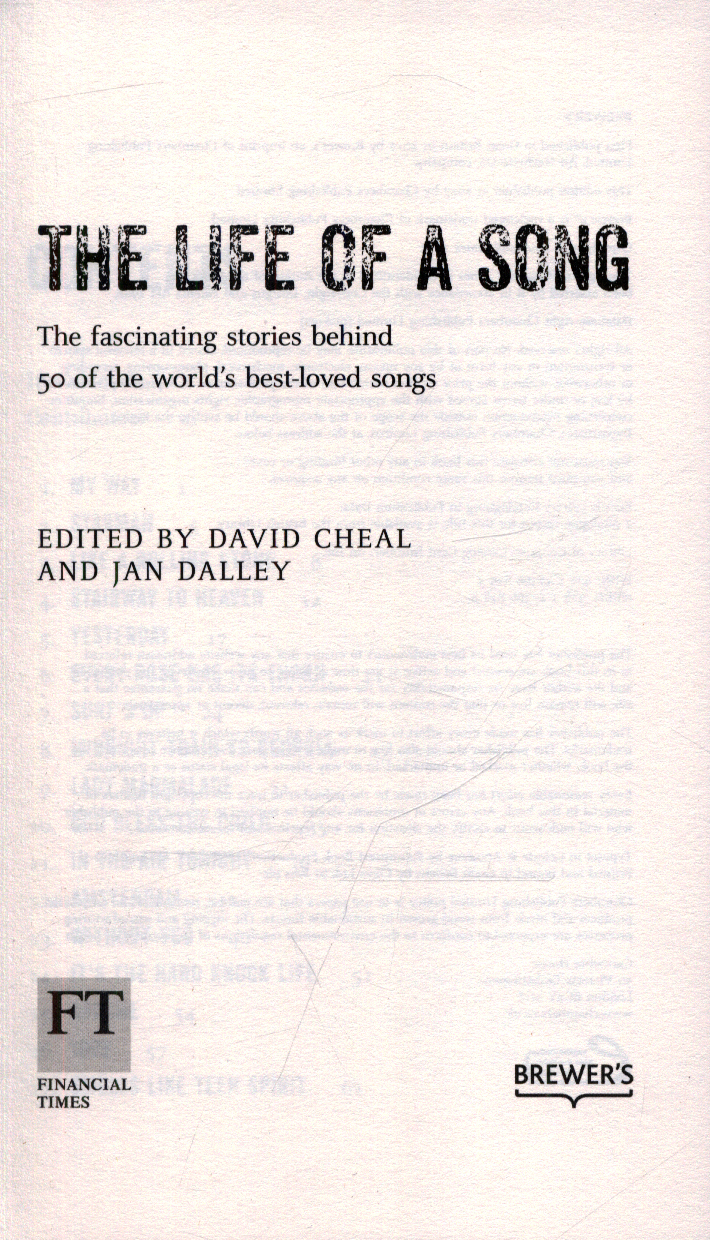 the life of a song the fascinating stories behind 50 of the world s best loved songs
