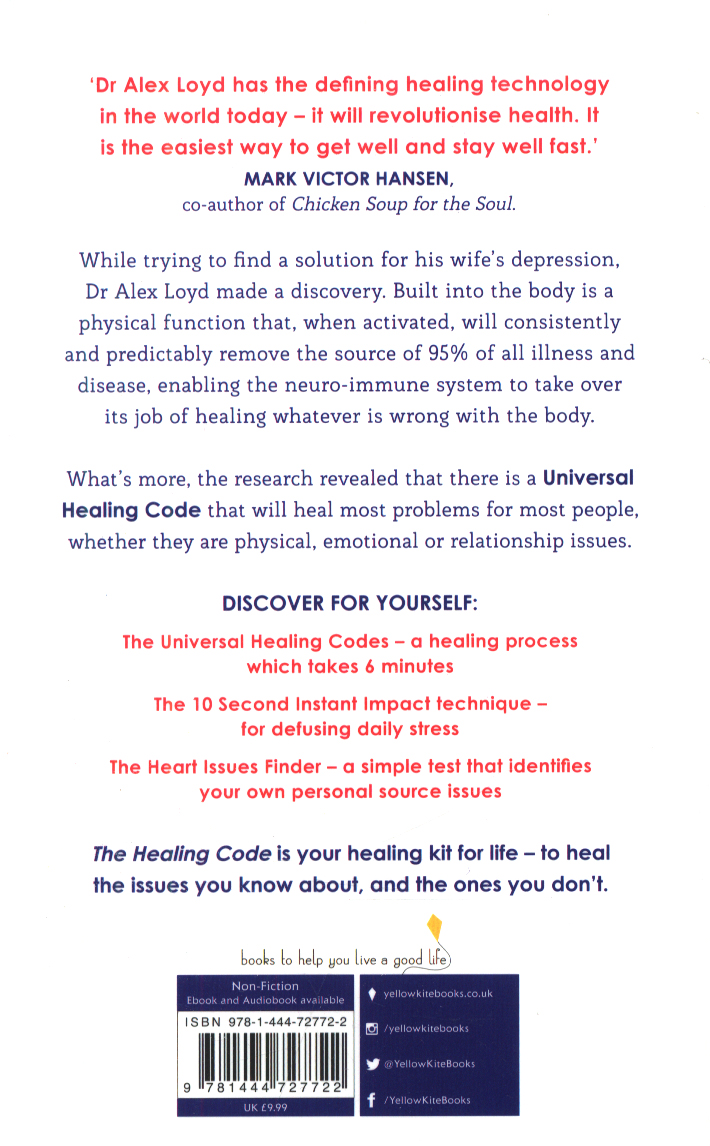 The healing code : 6 minutes to heal the source of your