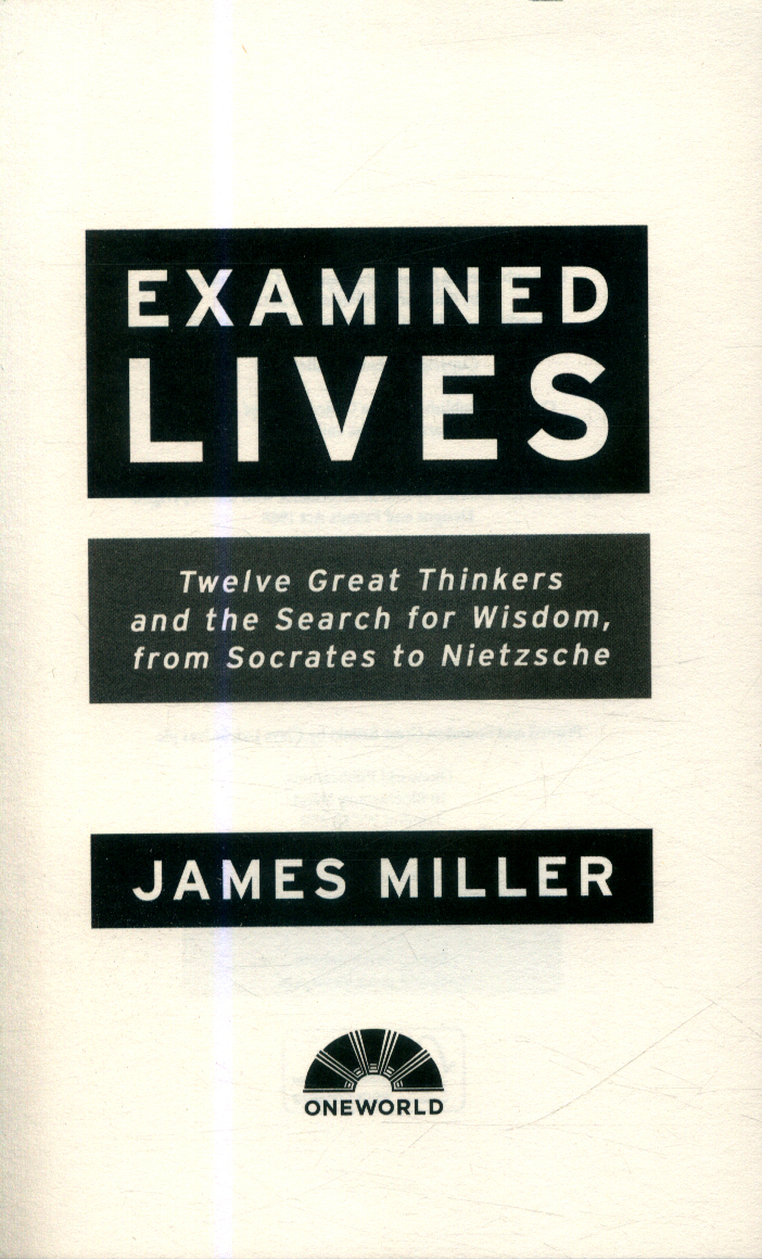 Examined lives : twelve great thinkers and the search for