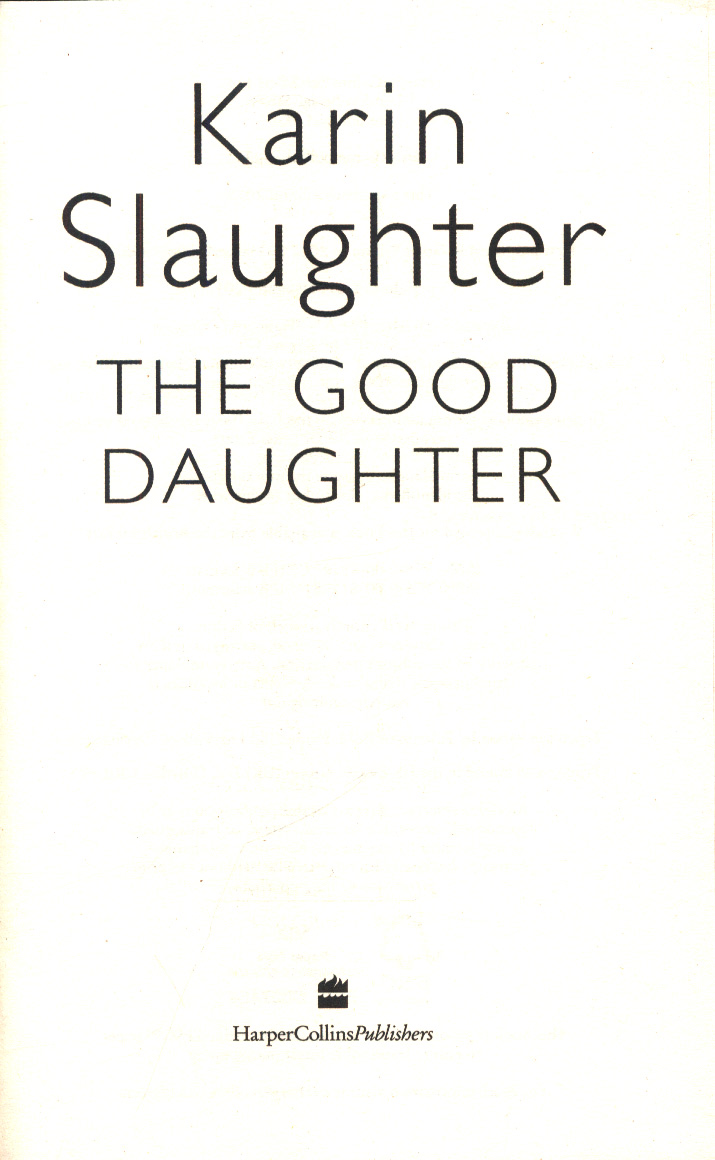 The good daughter by Slaughter, Karin (9780008150792