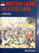 Image for The British light infantry arm c. 1790-1815  : its creation, training and operational role