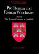 Image for Pre-Roman and Roman WinchesterPart II,: The Roman cemetery at Lankhills : Pt.2 : The Roman Cemetery at Lankhills