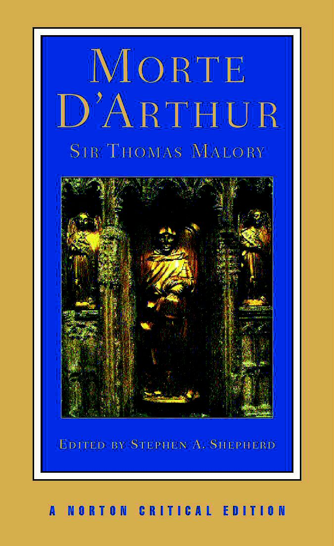 Image for Le morte d'Arthur, or, The hoole book of Kyng Arthur and of his noble knyghtes of the rounde table