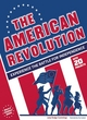 Image for The American Revolution  : experience the battle for independence