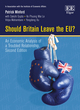 Image for Should Britain leave the EU?  : an economic analysis of a troubled relationship
