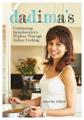 Image for Dadima's  : celebrating grandmother's wisdom through Indian cooking