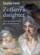Image for Zoffany's daughter  : love and treachery on a small island