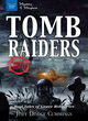 Image for Tomb raiders  : real tales of grave robberies