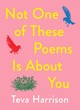 Image for Not one of these poems is about you