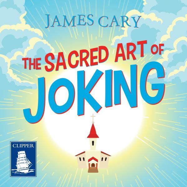 Image for The sacred art of joking