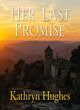 Image for Her last promise
