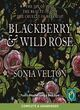 Image for Blackberry and wild rose