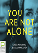 Image for You are not alone