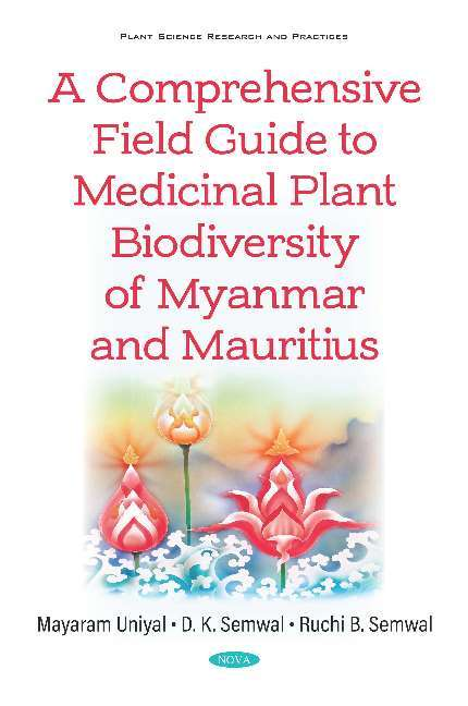 Image for A comprehensive field guide to medicinal plant biodiversity of Myanmar and Mauritius