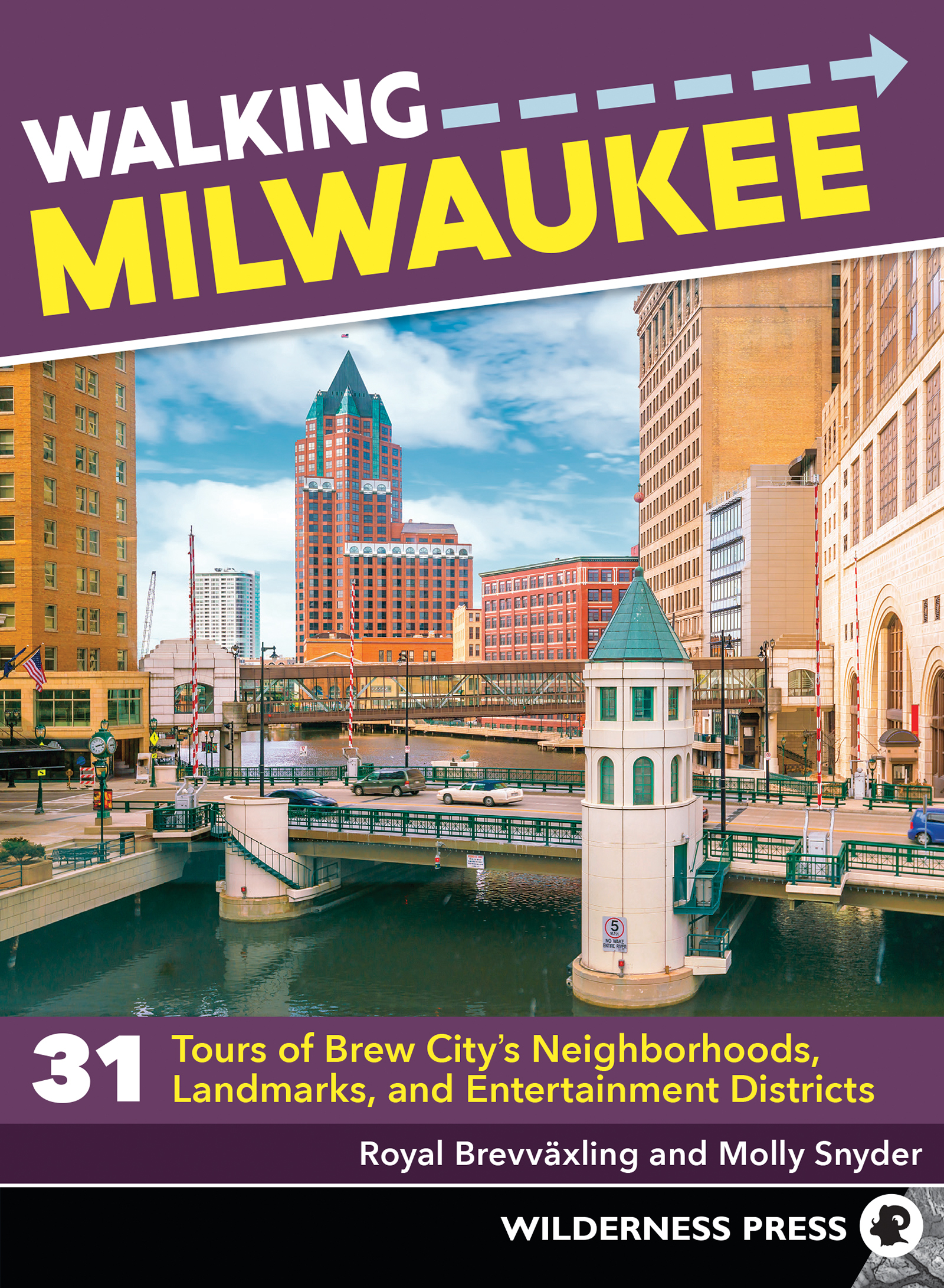 Image for Walking Milwaukee  : 31 tours of Brew City's neighborhoods, landmarks, and entertainment districts