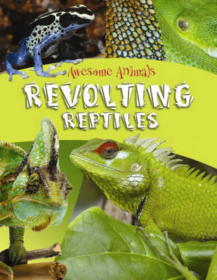 Image for Revolting reptiles