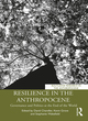 Image for Resilience in the anthropocene  : governance and politics at the end of the world