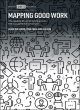 Image for Mapping good work  : the quality of working life across the occupational structure